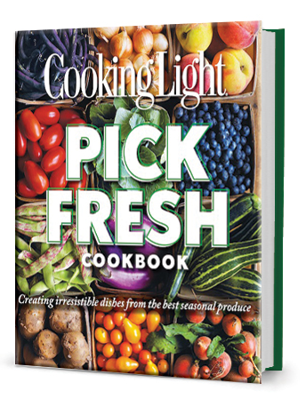 Cooking Light Pick Fresh Cookbook