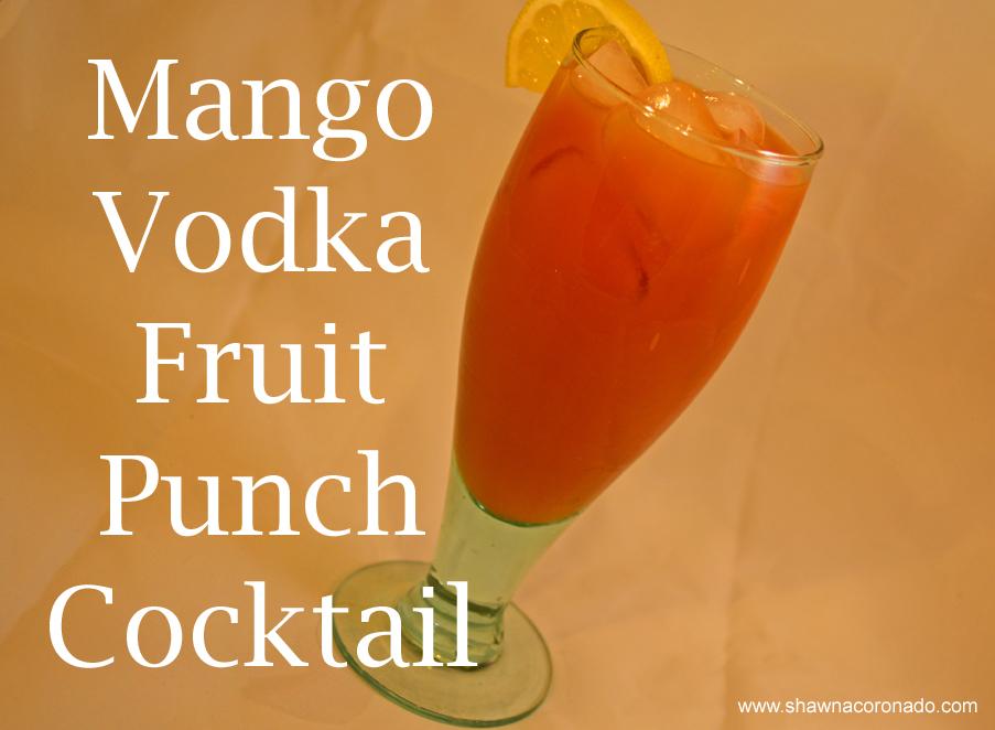 Mango Vodka Fruit Punch Cocktail Recipe