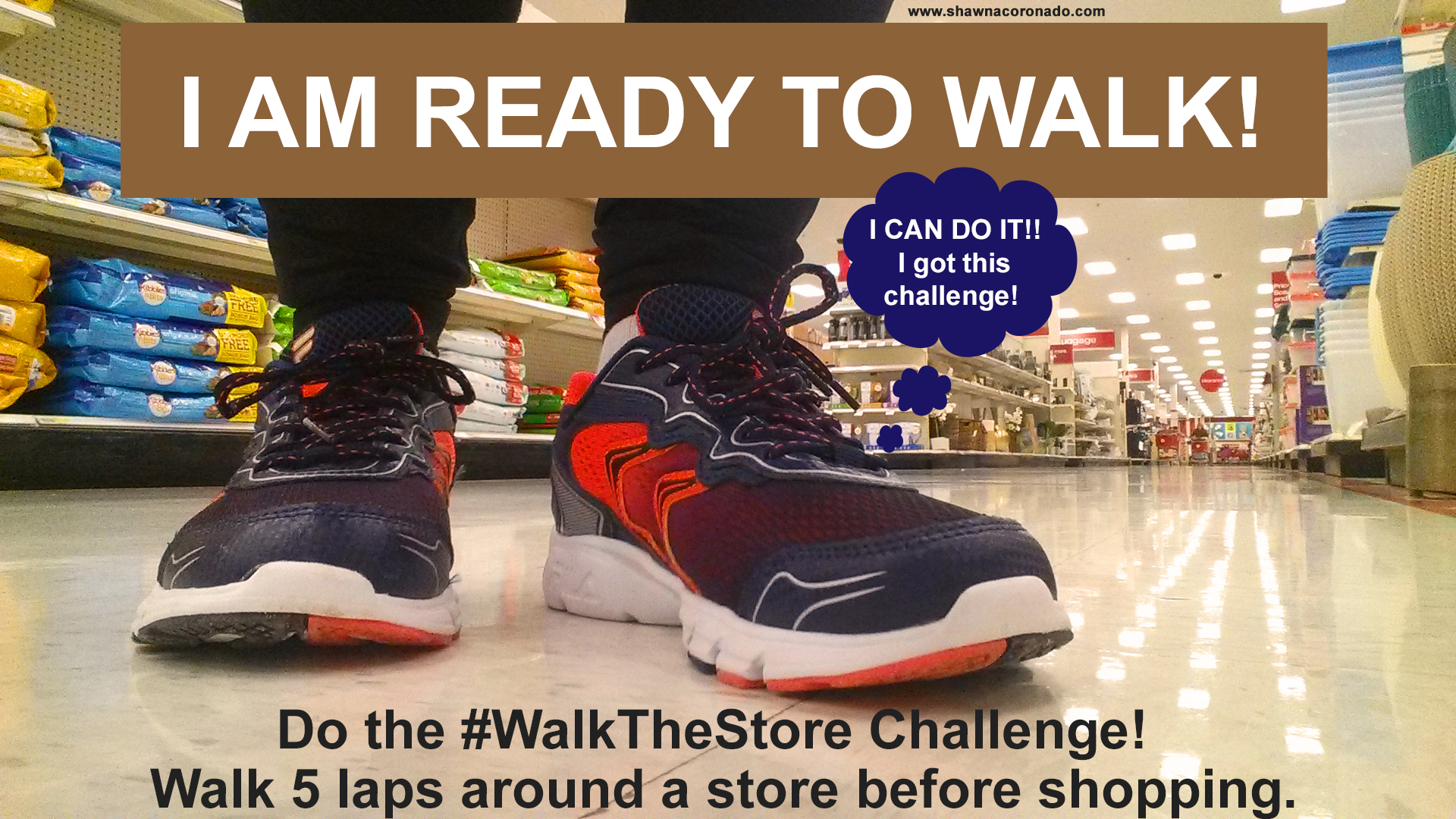 Walk the Store Challenge #walkthestore